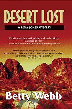 Desert Lost (Lena Jones Series) by Betty Webb http://www.amazon.com/dp/1590586816/ref=cm_sw_r_pi_dp_4C3dwb099JZHZ
