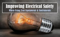 Electricity safety while using test equipment Electrical Safety