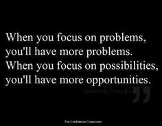 Always focus on opportunities. #theconfidenceclassroom  #confidence  #hustlelife  #coach  #entrepreneur