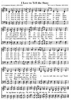 """Traditional Christian Hymns - the history of """"I Love To Tell The Story""""."""