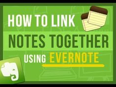 ▶ Evernote Tips: How To Link Notes Together in Evernote - YouTube