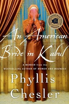 Phyllis Chesler arrived in Kabul at the age of 20 years old to follow the love of her life, an Afghan man. When she arrived, authorities took away her passport and she became property of her husband's family. She became trapped in a polygamous family with no chance to escape. In this memoir, she recounts her experiences and details how she managed to escape and return to America.