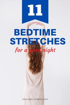 Several studies have shown that sleep is crucial. In this article, you'll learn about simple bedtime stretches to try before you sleep. How To Get Better, Better Day, Falling Asleep Tips, How To Fall Asleep, Bedtime Stretches, Kid Poses, Have A Good Night, Healthy Sleep, Sleep Problems