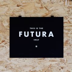 'This is the Futura' print.