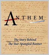 Anthem: The Story Behind the Star-Spangled Banner DVD - Maryland Public Television