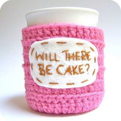 Funny Coffee Mug Will There Be Cake crochet door KnotworkShop, $14.00