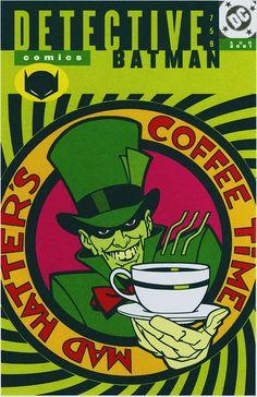 Mad Hatter's Coffee Time 2001. Dc Comics, Batman Comics, Frank Miller, Marvel Girls, Deathstroke, Jean Grey, Power Girl, Mad Hatter Pictures, Mad Hatter Batman
