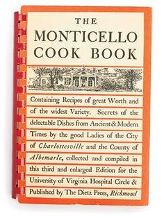 the monticello cookbook For the Patriot Cook: The Monticello Cook Book