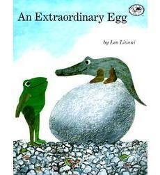 An Extraordinary Egg. Best kids book ever!!
