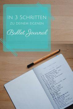In 3 Schritten zu deinem eigenen Bullet Journal - pinterest