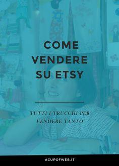 Fatichi a vendere su Etsy? Segui questi consigli e ribalta la situazione! http://acupofweb.it/come-vendere-su-etsy/  #handmade #acupofweb #etsy