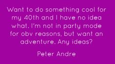 Twitter Quote  @MrPeterAndre Peter Andre, Happy 40th Birthday, Twitter Quotes, Something To Do, Engagement, Cool Stuff, Happy 40 Birthday, Engagements