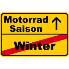 Motorradsaison vs. Winter - Der Winter ist vorbei, es beginnt die Motorradsaison mit Vollgas.