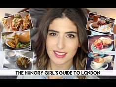 A Hungry Girl's Guide to London   Lily Pebbles - YouTube