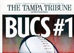 Tampa Tribune Newspaper WRAP Bucs #1 BUCCANEERS Raiders 03 SUPER BOWL XXXVII 37