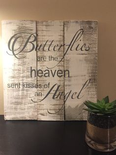 Items similar to butterflies are heaven sent kisses of an angel pallet wall art memorial plaque angel sign reclaimed wooden sign butterfly wooden sign on Etsy Recycled Pallets, Wooden Pallets, Wooden Diy, Pallet Wood, Pallet Bar, 1001 Pallets, Recycled Wood, Wooden Pallet Projects, Pallet Crafts