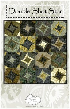 Double Shot Star......another great quilt from quilter's dream.com!  found them on the Timeless Treasures site.  The patterns are not free but easy to figure out!