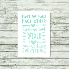 Nursery Quote Print Now We Have Everything Quote Typographic Print Mint Green Nursery Wall Art Baby Poster Nursery Print Mint Kids Print by violetandalfie on Etsy