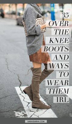 35 Over the Knee Boots to choose from and Ways To Wear Them