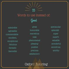 "25 Words to Use Instead of ""Good"""