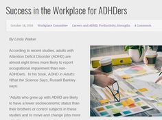 Best when employee and employer work together. Allow the ADHDers strengths and skills to shine. Finding The Right Job, Attention Deficit Disorder, Adhd, Believe In You, Disorders, Workplace, Depression, Anxiety, Strength