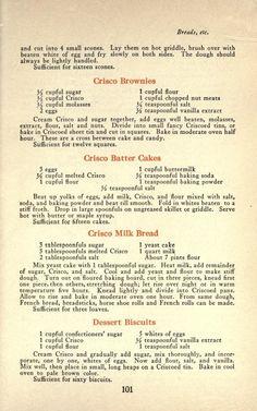 The story of Crisco Crisco Recipes, Old Recipes, Cookbook Recipes, Sweet Recipes, Bread Recipes, Retro Recipes, Vintage Recipes, Vintage Cooking, Puff Pastry Recipes