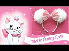 DIY DISNEY EARS! Aristocats Marie Craft ????, My Crafts and DIY Projects