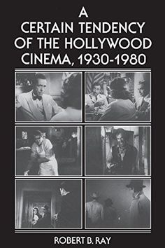 A Certain Tendency of the Hollywood Cinema, 1930-1980 by ... https://www.amazon.com/dp/0691101744/ref=cm_sw_r_pi_dp_x_en2VxbHX7Z7DM