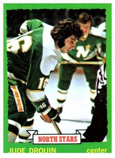1973 Topps Jude Drouin Minnesota North Stars