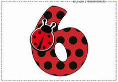 """Blog Educação e Transformação: 👍Números com o tema """"Joaninha"""" Diy And Crafts, Crafts For Kids, Arts And Crafts, Paper Crafts, Anime Miraculous Ladybug, Ladybug Coloring Page, Ladybug Crafts, Baby Illustration, 6th Birthday Parties"""