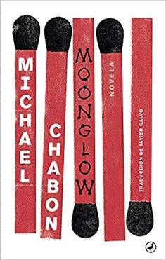 MOONGLOW (CHABON, MICHAEL) Books 2016, New Books, Good Books, Books To Read, 2017 Books, Library Books, Library Corner, Library Card, Best Book Covers