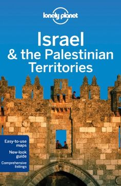 Lonely Planet Israel & the Palestinian Territories (Country Guide) « LibraryUserGroup.com – The Library of Library User Group