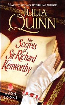 The Secrets of Richard Kenworthy by Julia Quinn, US edition.