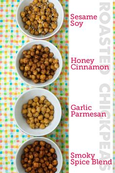 Healthy Snack: Roasted Chickpeas done four different ways. could also do with Edamame!