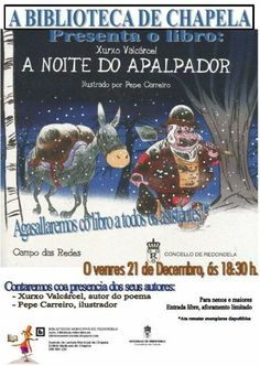 """Cartel presentación do libro """"A noite do Apalpador"""", con Xurxo Valcárcel e mais Pepe Carreiro - 21 de Decembro 2012 - Na Axencia de Lectura Municipal de Chapela"""