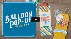 Balloon Pop-Up Thinlits Dies Available January 4, 2017.  To purchase, go to http://kmaurer.stampinup.net