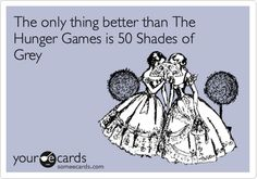 The only thing better than The Hunger Games is 50 Shades of Grey