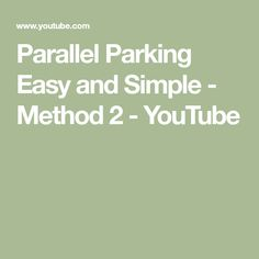 Parallel Parking Easy and Simple - Method 2 - YouTube Driving Instructions, Parallel Parking, It Works, Simple, Easy, Youtube, Nailed It, Youtubers, Youtube Movies