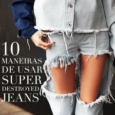 Super Destroyed Jeans