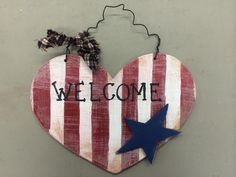 Patriotic WELCOME heart sign.