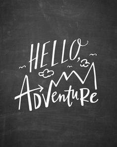 Hand-lettered text 'Hello Adventure' with embellishments and illustrations on a chalkboard background. Hello Adventure - Blackboard Wall Art by Lindsay Sherbondy brings the adventure spirit to your walls. Find more type grey art at Great BIG Canvas. Chalkboard Doodles, Chalkboard Art Quotes, Blackboard Art, Kitchen Chalkboard, Chalkboard Decor, Chalkboard Drawings, Chalkboard Lettering, Chalkboard Designs, Chalkboard Background