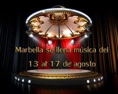 Marbella se llena música del 13 al 17 de agosto