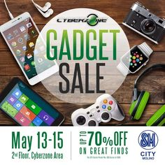 Never miss SM Cyberzone GADGET SALE!  Score up to 70% OFF on great finds!  Sale runs from MAY 13 - 15, 2016 at 2nd Floor, Cyberzone Area, SM City Molino!  http://mypromo.com.ph/