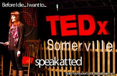 Before I die, I want to...Speak at TED