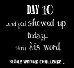 It Crossed My Mind: God Showed Up In His Word  #write31days