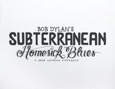 Bob Dylan´s HAND LETTERING EXPERIENCE by Leandro Senna, via Behance