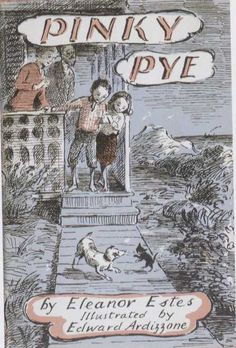 Pinky Pye, of the Pye Family series by Eleanor Estes. Illustrated by Edward Ardizzone. Edward Ardizzone, Vintage Children's Books, Vintage Library, English Artists, Books For Teens, Children's Literature, Children's Book Illustration, I Love Books, Illustrations Posters