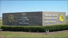 Picture of Sign Outside Santa Rosa Correctional Institution