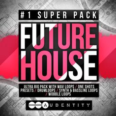 Future House #1 Super Pack from Audentity