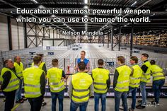 Education is the most powerful weapon which you can use to change the world. - Nelson Mandela - Photo by RuurdJellema.com Supply Chain Logistics, Most Powerful, Nelson Mandela, Change The World, Weapon, Education, Quotes, Sports, Handgun
